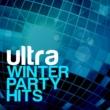 Ultra Dancefloor Hits Ultra Winter Party Hits