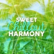 Balearic Sweet Chillout Harmony