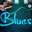 B.B. King B.B. Blues (The Dave Cash Collection)