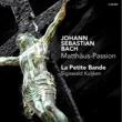 La Petite Bande J.S. Bach: Matthäus-Passion