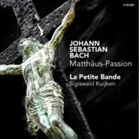 La Petite Bande Matthäus-Passion BWV 244