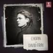 David Fray Chopin: Piano Works