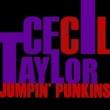 Cecil Taylor Jumpin' Punkins