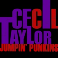Cecil Taylor Johnny Come Lately (Live)