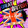 Various Aritsts Great British Rock 'N' Roll 1955