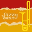Jazz Express Jazzy Workdays
