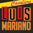 Luis Mariano Cavaliers