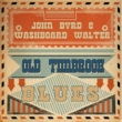 John Byrd & Washboard Walter Insurance Man Blues