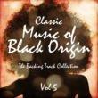 The Backing Track Pioneer Band Classic Music of Black Origin - The Backing Track Collection, Vol. 5