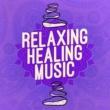 Relaxing Music Therapy,Healing Music Spirit&Healing Reiki Music Relaxing Healing Music