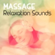 Massage Massage Relaxation Sounds