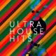 Ultra Dancefloor Hits Ultra House Hits