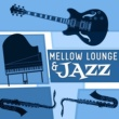 Chillout Jazz Lounge Mellow Lounge & Jazz
