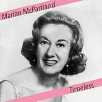 Marian McPartland I've Got the World on a String