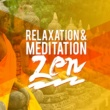 Asian Zen,Chinese Relaxation and Meditation&Japanese Relaxation and Meditation Relaxation and Meditation Zen