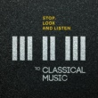 Gustav Mahler,Antonín Dvorák&Richard Wagner Stop, Look and Listen to Classical Music