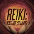 Reiki Reiki: Nature Sounds