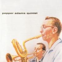 Pepper Adams Quintet Freddie Froo