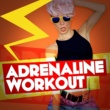 Various Artists Adrenaline Workout