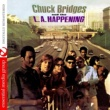 Chuck Bridges&The L.A. Happening Chuck Bridges And The L.A. Happening (Digitally Remastered)