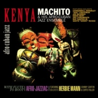 Machito & His Afro-Cuban Jazz Ensemble/Doc Cheatham/Joe Newman/Eddie Bert/Curtis Fuller/Cannonball Adderley/Joe Livramento/Herbie Mann/Johnny Griffin/René Hernández/Roberto Rodríguez/Candido/Patato Va Minor Rama