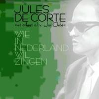 Jules de Corte/Jos Cleber & zijn Orkest Hoe Genoeglijk rolt het Leven