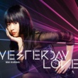 倉木麻衣 YESTERDAY LOVE