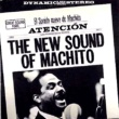 Machito The New Sound of Machito!
