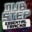 Sound of Dubstep,Dubstep&Dubstep Mafia Dubstep: Essential Tracks