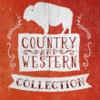 Country And Western,Country Rock Party&New Country Collective Country and Western Collection