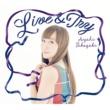 高垣 彩陽 Live & Try