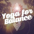 Yoga for Inner Peace Yoga for Balance