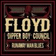 Floyd ʺDipper Boyʺ Council Runaway Man Blues