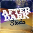 Cafe Chill Out Music After Dark,Lounge Music&Siesta del Mar After Dark Siesta
