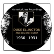 Duke Ellington and His Orchestra Historical Jazz Recordings: 1930-1931