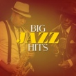 Saxophone Hit Players Big Jazz Hits
