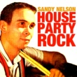 Sandy Nelson House Party Rock