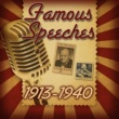 Various Artists Famous Speeches: 1913-1940
