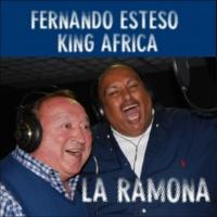 Fernando Esteso & King Africa La Ramona