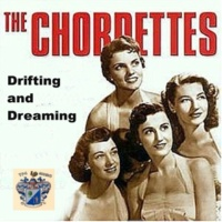 The Chordettes They Say It's Wonderful