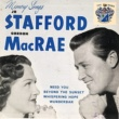 Jo Stafford and Gordon MacRae Need You