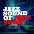 New York Jazz Lounge Jazz Sound of New York