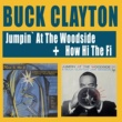 Buck Clayton Jumpin' at the Woodside + How Hi the Fi