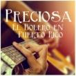 Varios Artistas Preciosa: El Bolero en Puerto Rico