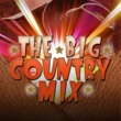 Country Rock Party The Big Country Mix