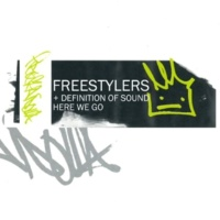 Freestylers/Definition of Sound Here We Go