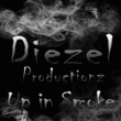 Diezel Productionz Up in Smoke