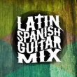 Spanish Guitar Music,Acoustic Guitars&Latin Guitar Latin Spanish Guitar Mix