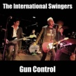 The International Swingers Gun Control