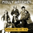 Molly Hatchet Broadcasting Live: 1978